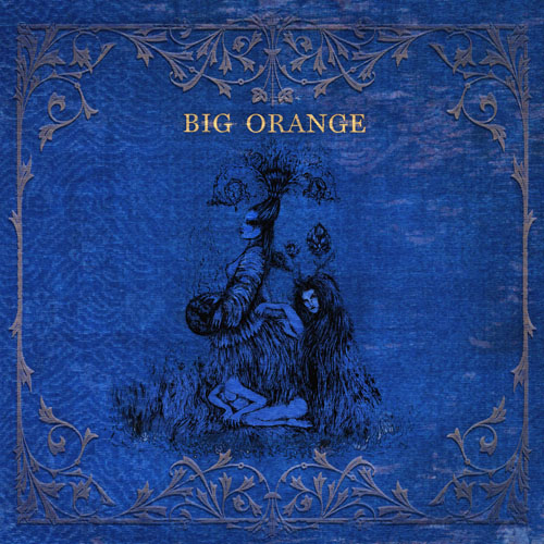 Big Orange - An Ode to Odious