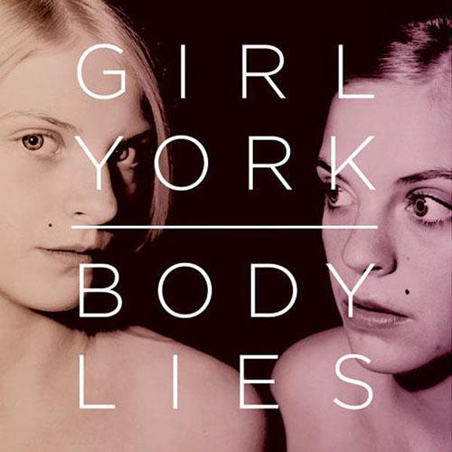 Girl York - Body Lies
