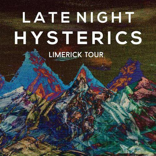 Late Night Hysterics - Limerick