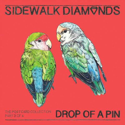 Sidewalk Diamonds - Drop a Pin