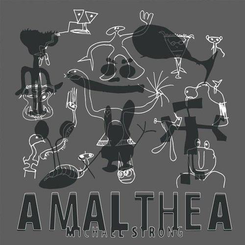 Michael Strong - Amalthea